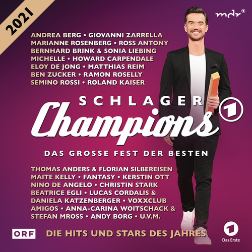 Schlagerchampions 2021 - Das große Fest der Besten von Various Artists