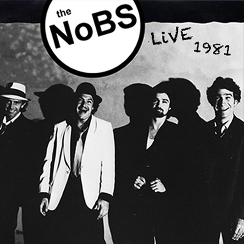 the NoBS Live 1981 by The Nobs