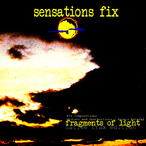 Fragments Of Light by Sensations Fix