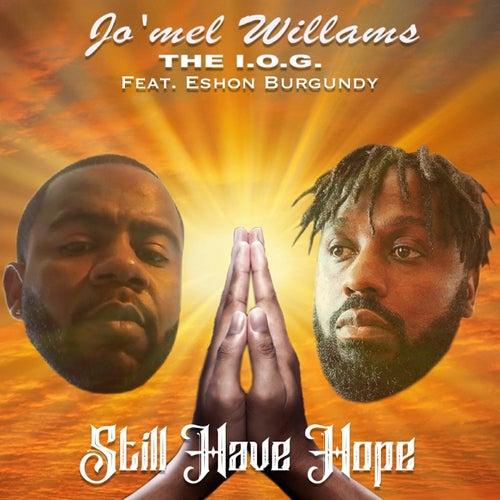 Still Have Hope de Jo'mel Williams The I.O.G.