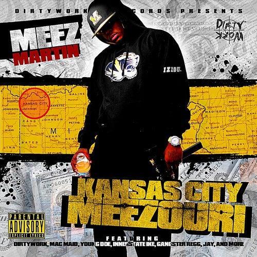 Kansas City Meezouri de Meez Martin