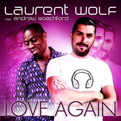 Love Again van Laurent Wolf