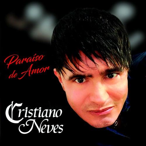 Paraíso de Amor by Cristiano Neves