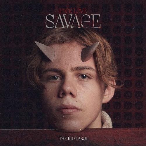 F*CK LOVE (SAVAGE) van The Kid LAROI