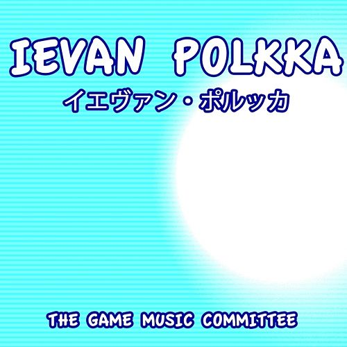 Ievan Polkka (Mikus Dance) de The Game Music Committee