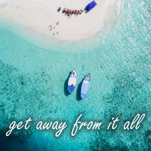 Get Away From It All de Various Artists
