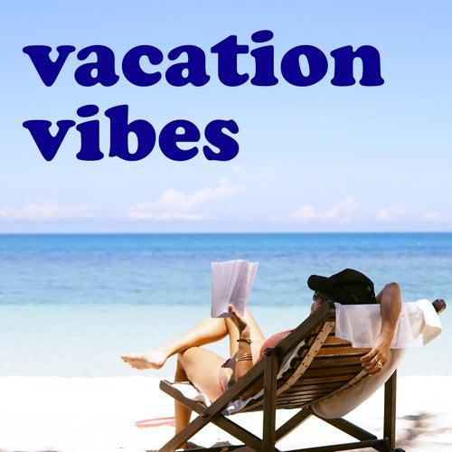 Vacation Vibes de Various Artists