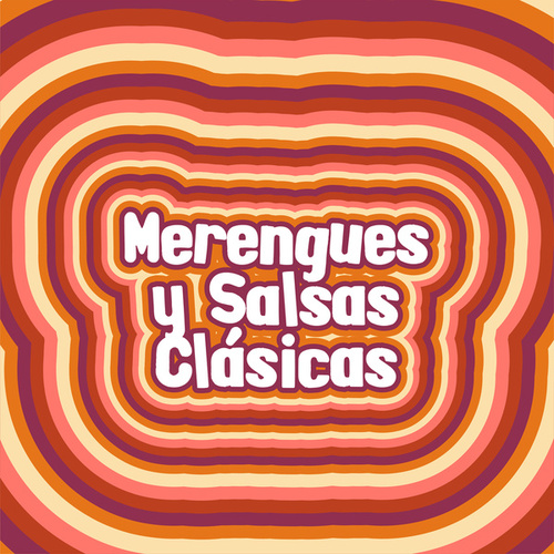 Merengues y Salsas Clásicas by Various Artists