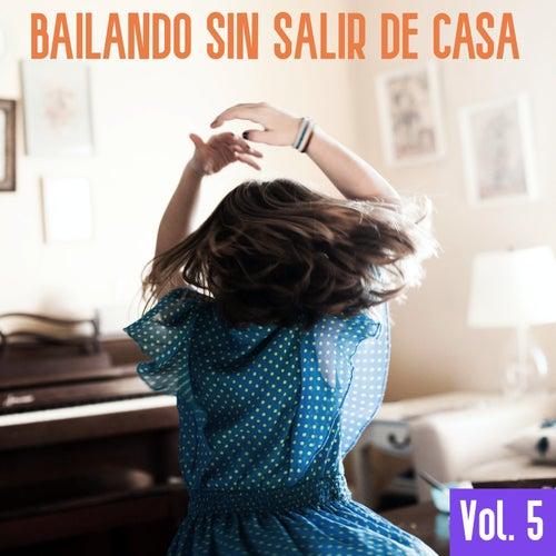 Bailando Sin Salir De Casa Vol. 5 de Various Artists