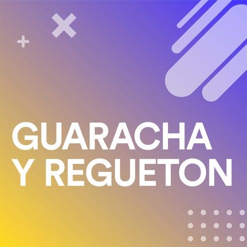 Guaracha y Regueton de Various Artists