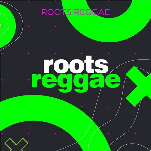 Roots Reggae de Various Artists