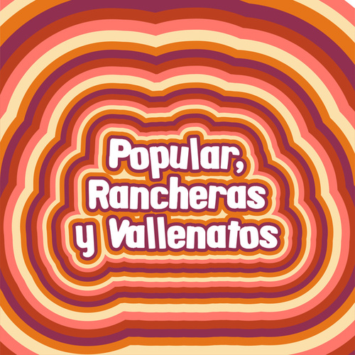 Popular, Rancheras y Vallenatos de Various Artists