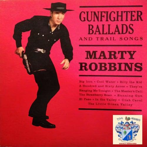 Gunfighter Ballads and Trail Songs von Marty Robbins