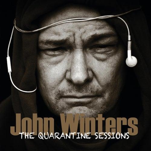 The Quarantine Sessions von John Winters