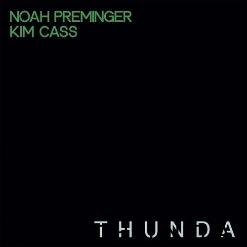 Thunda fra Noah Preminger