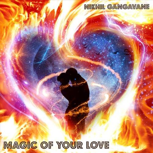 Magic of Your Love by Nikhil Gangavane
