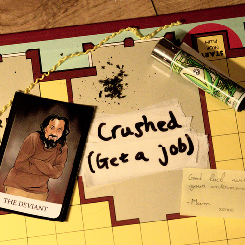 Crushed (Get a Job) by Rattlesnake