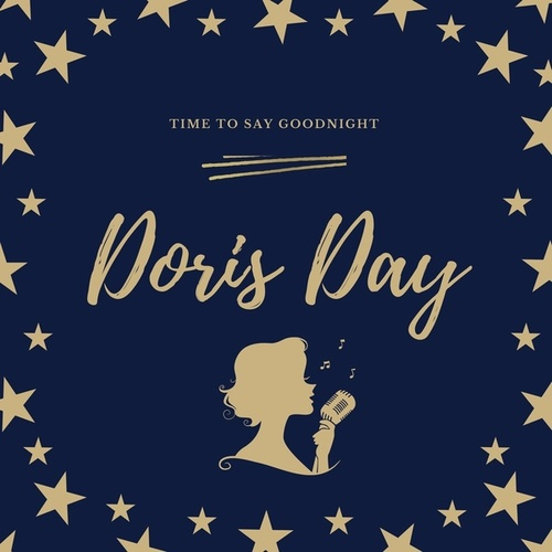 Time to Say Goodnight by Doris Day