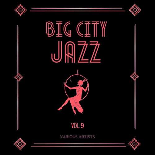 Big City Jazz, Vol. 9 de Various Artists