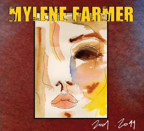 2001-2011 von Mylène Farmer