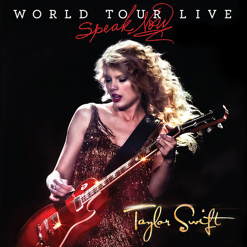 Speak Now World Tour Live di Taylor Swift