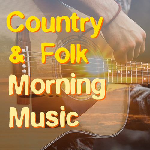 Country & Folk Morning Music de Various Artists