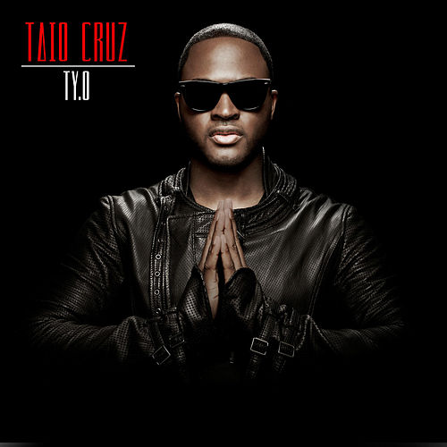 Ty.O by Taio Cruz
