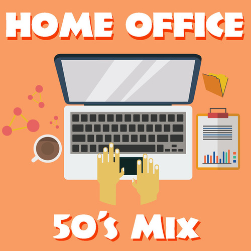 Home Office 50's Mix by Various Artists