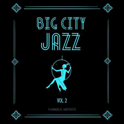 Big City Jazz, Vol. 2 by Various Artists