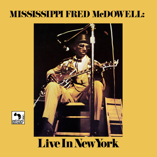 Live in New York de Mississippi Fred McDowell