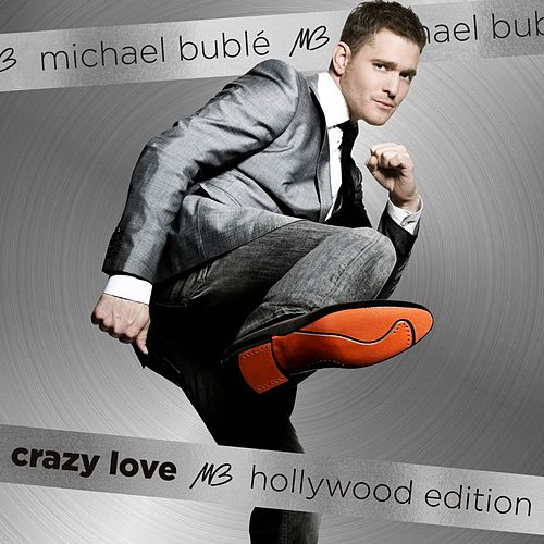 Crazy Love (Hollywood Edition) di Michael Bublé