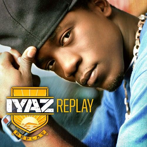 Replay von Iyaz