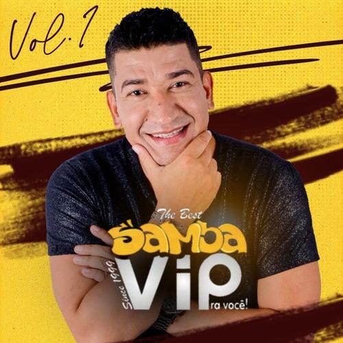 The Best Samba Vip Pra Você ! Vol. 1 de Samba Vip