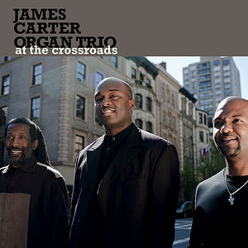 At The Crossroads von The James Carter Organ Trio