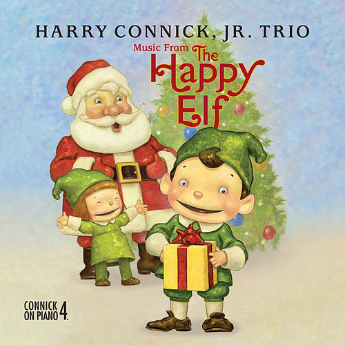 Music From The Happy Elf - Harry Connick, Jr. Trio de Harry Connick, Jr.