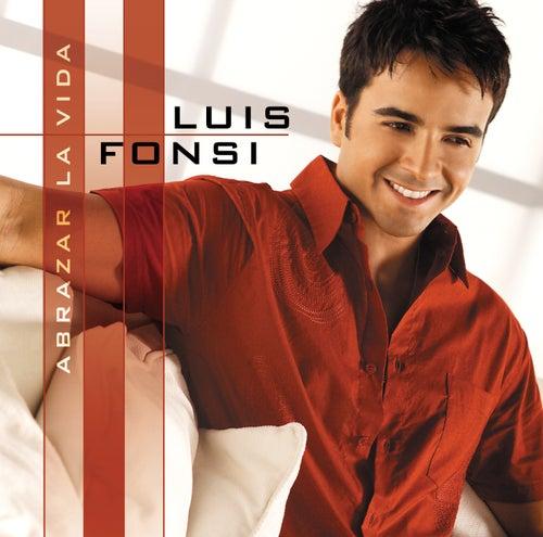 Abrazar La Vida von Luis Fonsi