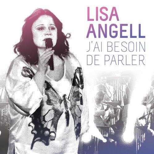 J'Ai Besoin De Parler von Lisa Angell