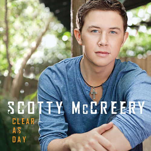 Clear As Day (Amazon/iTunes/MySpace Version) by Scotty McCreery