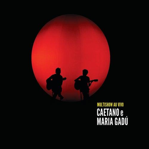 Multishow Ao Vivo Caetano e Maria Gadú de Caetano Veloso & Maria Gadú