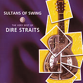 Sultans Of Swing - The Very Best Of Dire Straits van Dire Straits