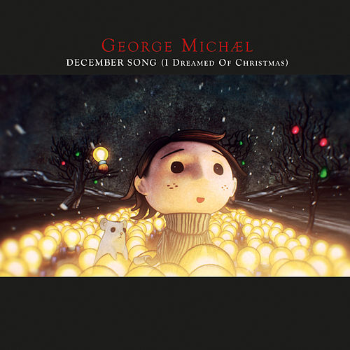 December Song (I Dreamed Of Christmas) by George Michael