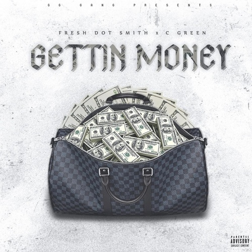 Gettin Money von Fresh Dot Smith