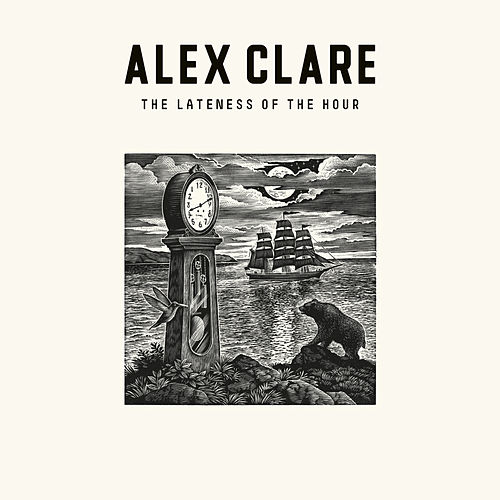 The Lateness Of The Hour von Alex Clare