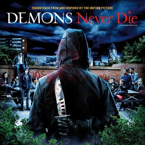 Demons Never Die OST von Various Artists