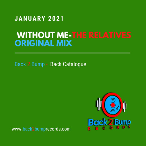 Without Me de The Relatives