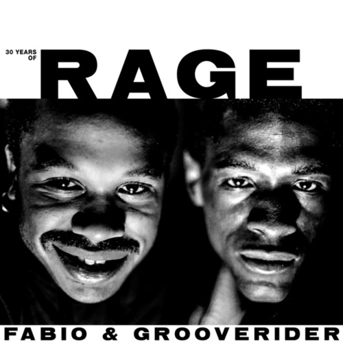30 Years Of Rage: Part 3 & 4 de Fabio & Grooverider