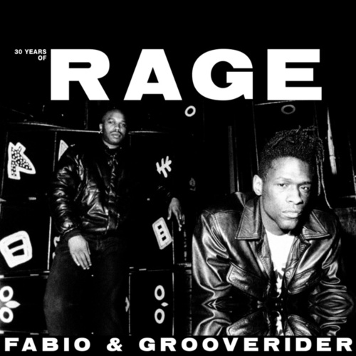 30 Years Of Rage: Part 1 & 2 de Fabio & Grooverider