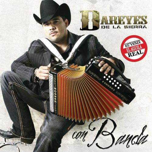 Con Banda by Dareyes De La Sierra