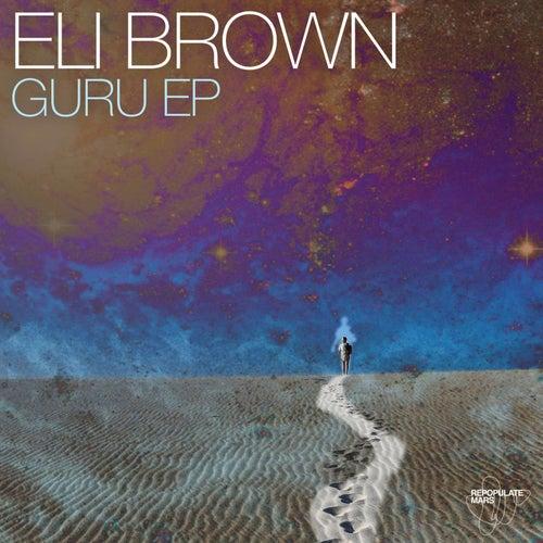 Guru EP von Eli Brown