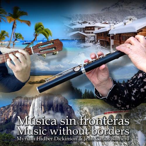 Música Sin Fronteras by Myriam Hidber-Dickinson